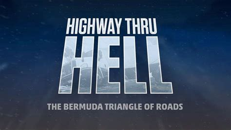 original show highway  hell  weather channel