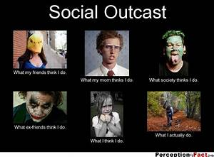 Quotes On Being An Outcast. QuotesGram