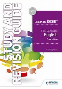 Cambridge Igcse First Language English Study And Revision Guide 3rd Edition  Hodder Education