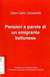 Pensieri E Parole : pensieri e parole di un emigrante bellunese abm ~ Melissatoandfro.com Idées de Décoration