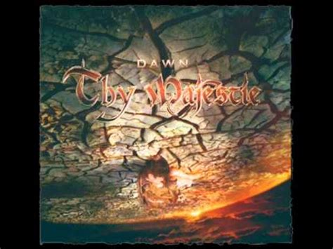 Thy Majestie  Through Heat And Fire Hq Youtube