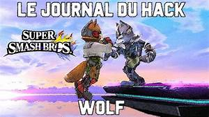 Le Journal Du Hacker : le journal du hack 7 le retour de wolf super smash bros for wii u fr youtube ~ Preciouscoupons.com Idées de Décoration