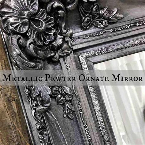 metallic pewter makeover   elegant ornate mirror