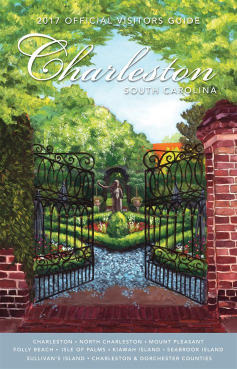 charleston area convention and visitors bureau charleston sc 2017 official charleston area visitors guide by explore