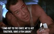 Best Die Hard Quotes - John McClane Bruce Willis Quotes ...