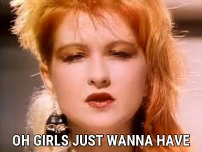 Cyndi Lauper Girls Just Wanna Have Fun