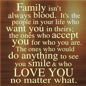 Friends are family you choose yourself :) We can't always ...