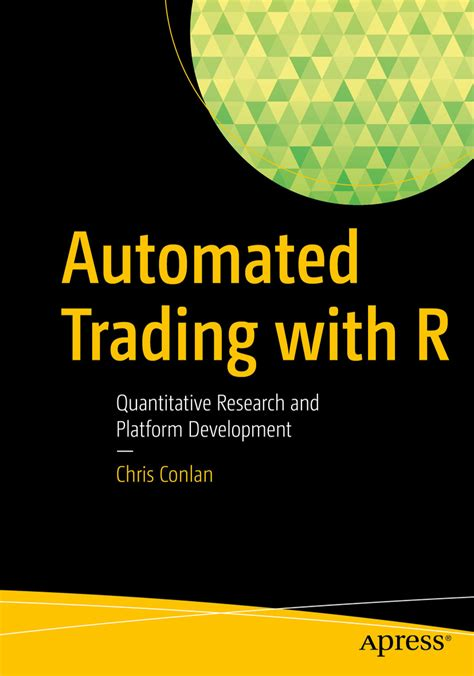 automated trading automated trading with r chris conlan