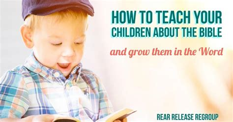 How To Teach Your Children The Bible And Grow Them In The Word