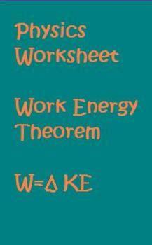 worksheet 5 work energy theorem physics worksheet work energy theorem by anthony pecina tpt