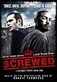 Screwed - (2011) - Film - CineMagia.ro