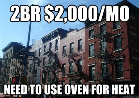 New York Meme 2br 2 000 Mo Need To Use Oven For Heat Overpriced New