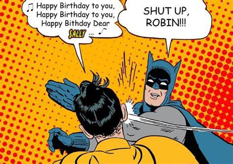Batman Birthday Meme - batman slapping robin memes funny batman memes and pictures