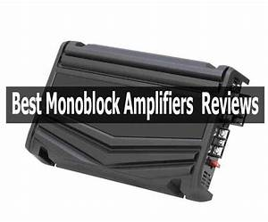 Best Monoblock Amplifiers 2020   Reviews And Comprehensive