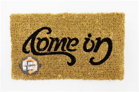Ambigram Doormat by Doormat Content Gallery Come In Go Away Quot Ambigram Quot