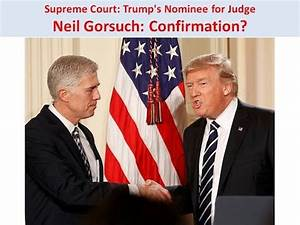 Supreme Court: Trump's Nominee for Judge Neil Gorsuch ...