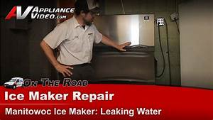 Manitowoc Ice Maker Repair - Leaking Water - Bd400