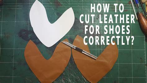 cut shoe leather parts correctly shoe making