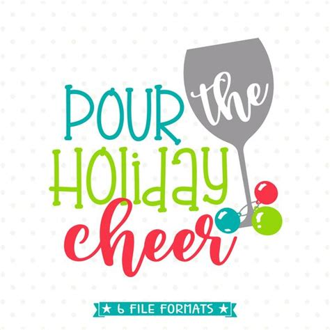 pour  holiday cheer svg file christmas cut file wine svg file queen svg bee