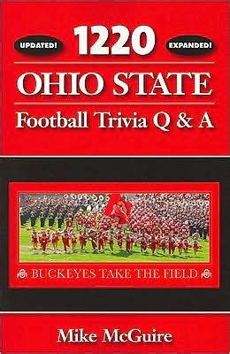 barnes and noble ohio state 1220 ohio state football trivia q a by mike mcguire