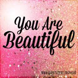 You Are Beautiful Words