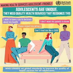 #adolescents are unique, and they need quality health ...