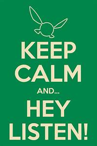 Keep Calm and HEY LISTEN! (Print Size) by j