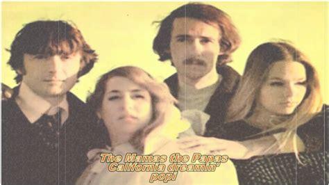 Mamas and Papas California Dreamin