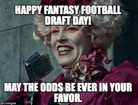 Draft Day Meme - meme creator happy fantasy football draft day may the odds be ever in your favor meme