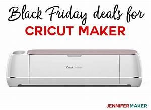 Jennifer Black Friday : cricut maker cyber monday 2018 deals bargains jennifer maker ~ Medecine-chirurgie-esthetiques.com Avis de Voitures