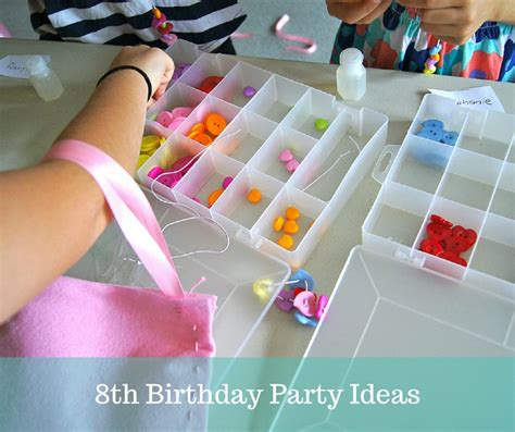 craft ideas for 13 year olds 8th birthday ideas planning with 7534
