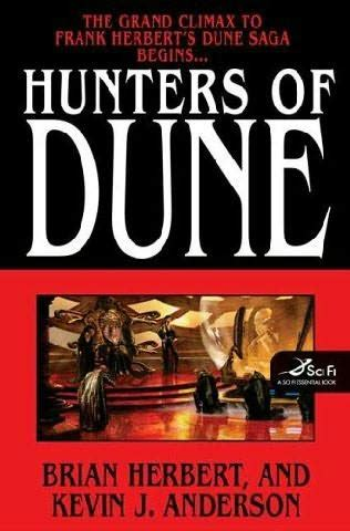 Dune By Brian Herbert And Kevin J Anderson The