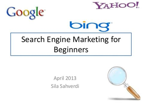 Marketing For Beginners by Search Engine Marketing For Beginners
