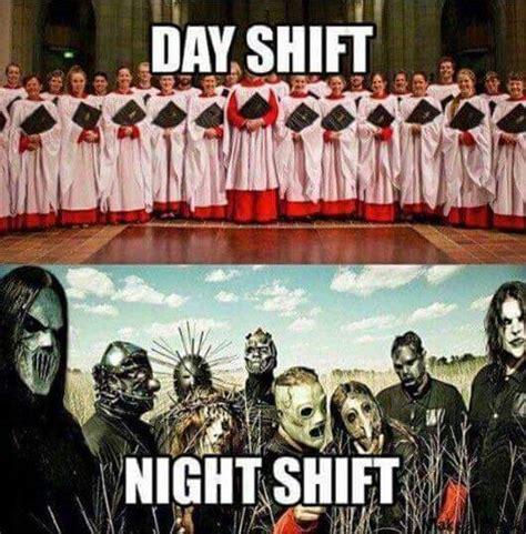Night Shift Memes - meme day shift vs night shift protectandserve