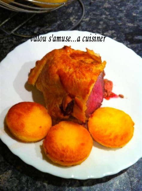 cuisiner un roti de boeuf roti de boeuf en croute et foie gras valou s 39 amuse a