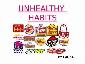 Unhealthy habits