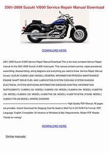 2001 2009 Suzuki Vl800 Service Repair Manual By