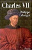 Charles VII King of France (1403-1461) | Open Library