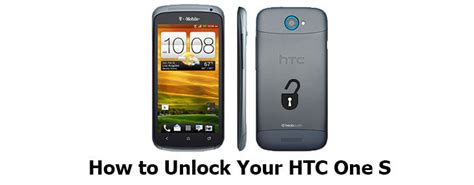how to carrier unlock android phone how to unlock htc one s when your carrier annoys you