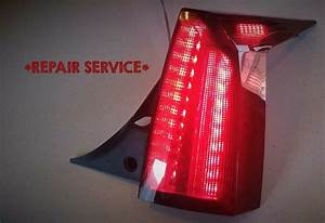 Xlr Tail Light Lamp Led Repair Service For Single Assembly Lh Or Rh Cadillac