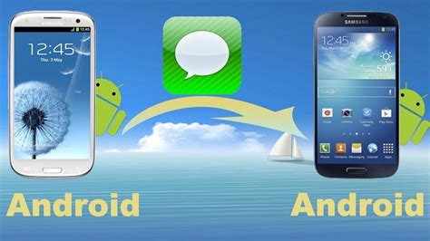transfer sms from android to android how to copy android messages to another android phone or