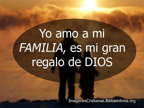 imagenes cristianas  familiares muy lindas  frases