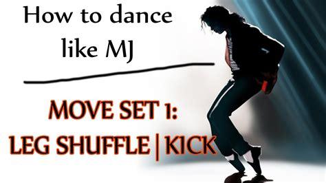 How To Dance Like Michael Jackson  Move Set 1 Leg