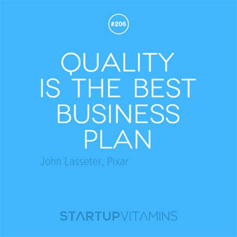 Startup Quotes  Quality Is The Best Business Plan  John. Tumblr Quotes From Books. Bible Quotes Heartbreak. Boyfriend Travel Quotes. Marriage Quotes Advice. Marriage Quotes Working Together. Quotes About Love With Author. Harry Potter Quotes Draco Malfoy. God Loves You Quotes From The Bible