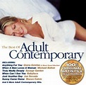 The Best of Adult Contemporary - Various Artists | Songs ...