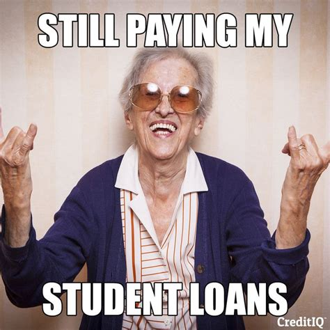 Sallie Mae Memes - 17 best images about money memes on pinterest travel smarty pants and the cure
