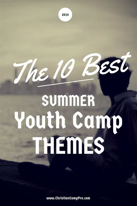 summer youth camp themes   christian