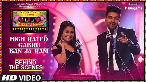 High Rated Gabru Ban Ja Rani Lyrics Neha Kakkar & Guru