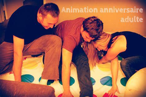 animation anniversaire adulte animation anniversaire adulte