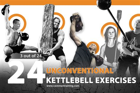 unconventional kettlebell exercises cavemantraining
